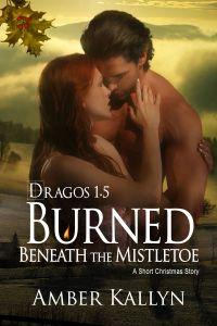 BurnedBeneaththeMistletoe_Drago1.5_Kindle_Apple_Smashwords_BN
